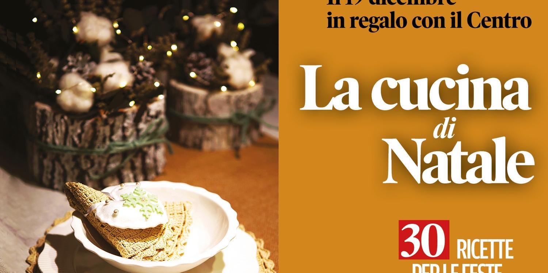 La cucina di Natale martedì in omaggio insieme al Centro ...