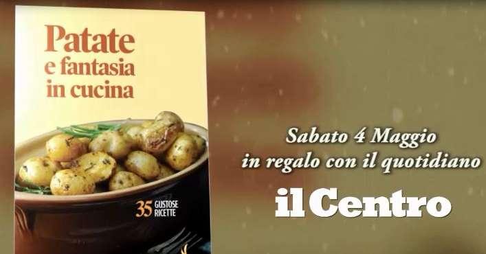 Patate e fantasia in cucina, domani gratis con il Centro / VIDEO ...